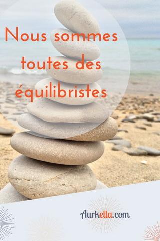 Nous sommes toutes des équilibristes